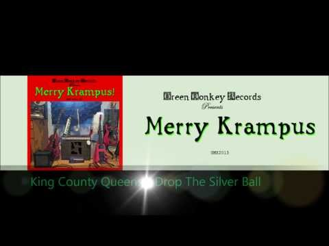 King County Queens - Drop The Silver Ball