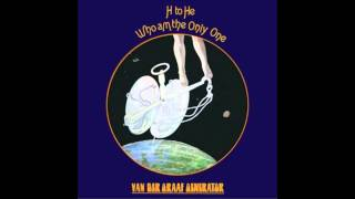 Video Van der Graaf Generator - H to He, Who Am the Only One (Full Album) MP3, 3GP, MP4, WEBM, AVI, FLV November 2017