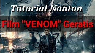 Nonton Film Venom 2018 Full Movie Subtitle Indonesia  Tutorial  Film Subtitle Indonesia Streaming Movie Download