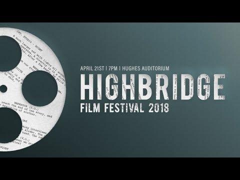 2018 Highbridge Film Festival (видео)