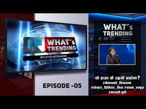 (Kauli Budi | What's Trending - Ep. 5 | यो हप्ता के रह्यो चर्चामा? - Duration: 18 minutes.)