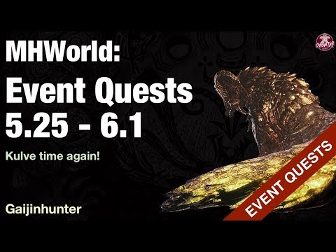 Monster Hunter World: Event Quests [5.25 - 6.1]