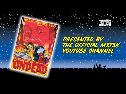 MST3K: The Undead (FULL MOVIE)
