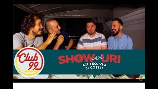 "Episodul 120 din podcastul ""Intre showuri cu Teo, Vio si Costel"" inregistrat in Club 99 intre show-urile de stand-up din weekend."