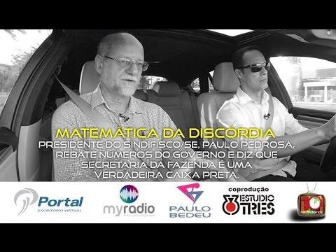 10'Necessários - Paulo Pedrosa ( Sindifisco X Governo )