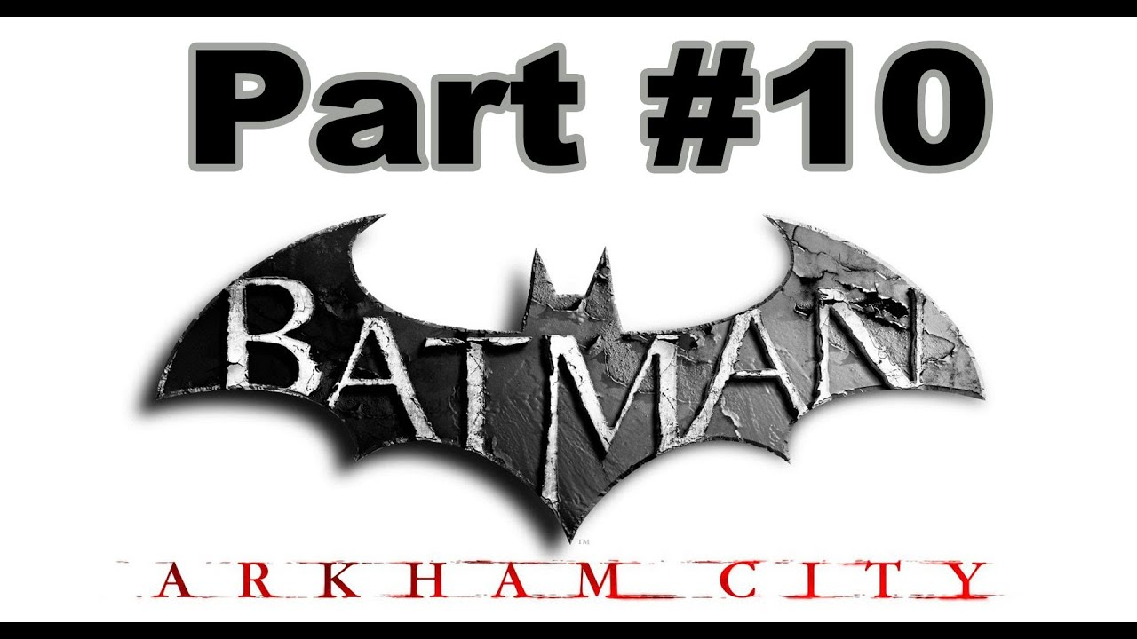 Spiele-Ma-Mo: Batman – Arkham City (Part 10)