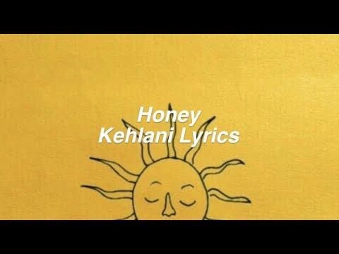 Honey || Kehlani Lyrics