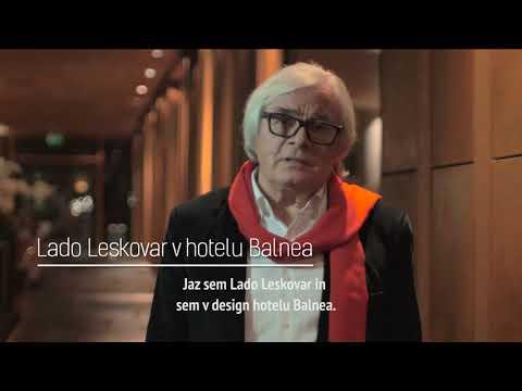 Lado Leskovar o umetniškem hotelu Balnea **** Superior.