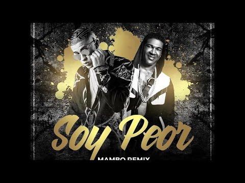Letra Soy Peor (Mambo Remix) Bad Bunny Ft Omega