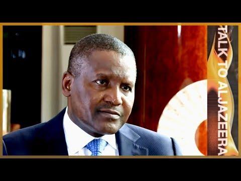 Aliko Dangote: Africa's richest man   Talk to Al Jazeera