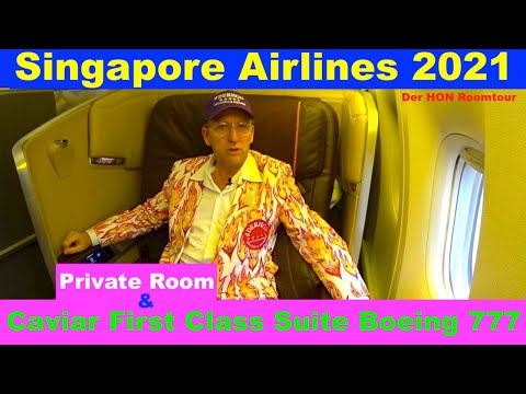 The Singapore Airlines Caviar First Class Suite 2020 | Boeing 777-300er | Der HON Roomtour
