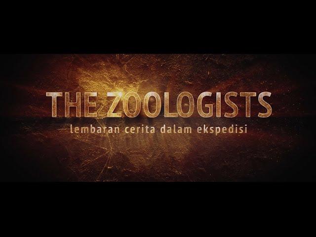 TEASER TRAILER THE ZOOLOGISTS : Lembaran Cerita dalam Ekspedisi