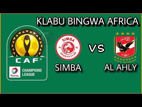 Simba Sc kucheza na Al Ahly kutoka Misri Ligi ya mabingwa Africa