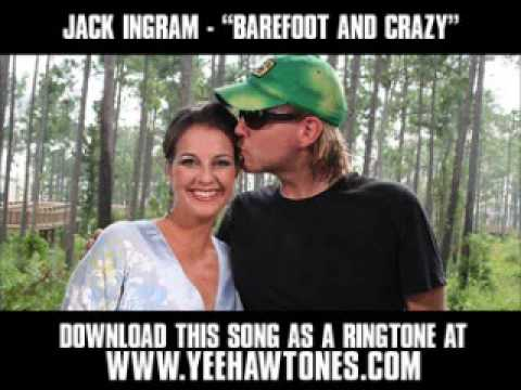 Jack Ingram - Barefoot and Crazy [video download new words] - YouTube
