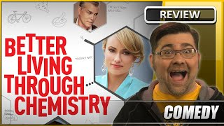 Better Living Through Chemistry - Movie Review (2014)