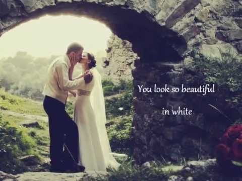 white - The perfect wedding song. **The correct lyrics are: WILL HAVE AND HOLD YOU. Please stop commenting about it - it's been long noted. Thanks.** One of Westlife...