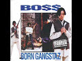 boss – I Don't Give A Fuck