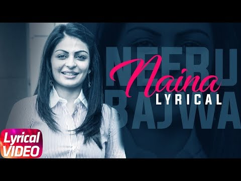 Naina | Lyrical Video | Diljit Dosanjh | Neeru Baj