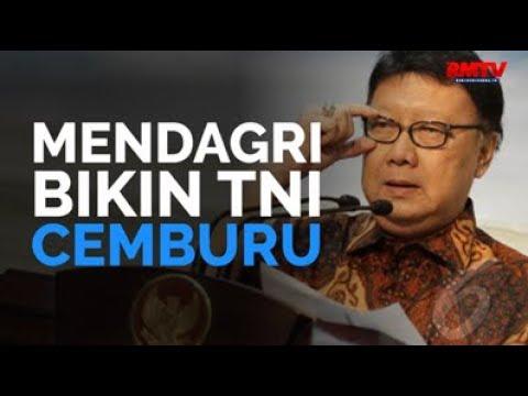 Mendagri Bikin TNI Cemburu