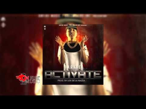 Darkiel - Activate (Prod. By Los De La Nazza) (Audio)