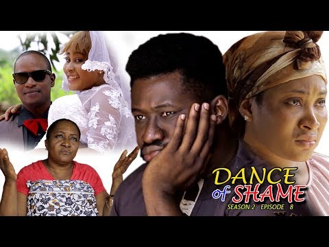 Dance Of Shame Season 2 (episode 8 FINALE) - 2018 Latest Nigerian Nollywood TV Series Full HD