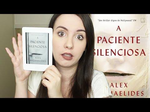 [RESENHA] - A PACIENTE SILENCIOSA (ALEX MICHAELIDES)