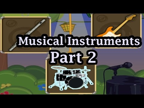 Learning The Sounds Instruments Part 2, Musical Instruments, Learning For Children