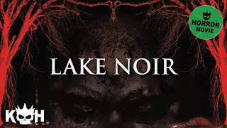 Video Lake Noir | Full Horror Movie English 2015 | HOT Scary Movie MP3, 3GP, MP4, WEBM, AVI, FLV Juli 2018