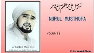 Habib Syech :  Nurul musthofa - vol8
