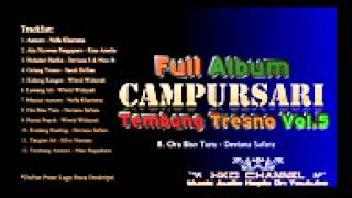 Campursari Tembang Tresno Vol 5 2015 Full Album Nonstop HKD CHANNEL Video