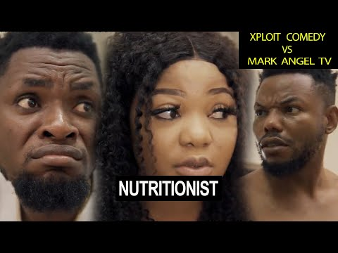 Nutritionist | Mark Angel Tv | Xploit Comedy | Funny Videos