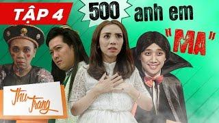 """Với series hài ma 500 Anh Em """"Ma"""" đã đánh dấu sự trở lại của hoa hậu hài Thu Trang sau thành của Tình Người Duyên Ma. Thú vị, bất ngờ, sợ hãi hứa hẹn sẽ đem đến cho khán giả nhiều tiếng cười sảng khoái nhất. Các bạn nhớ đón xem series hài mới nhất trên kênh Thu Trang nhé."""
