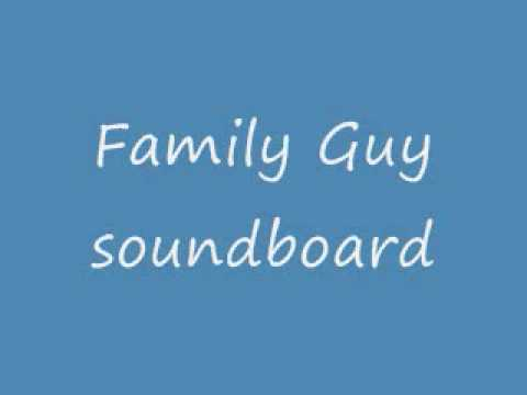 Family Guy soundboard