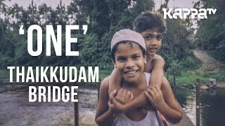 Video One | Navarasam - Thaikkudam Bridge - Official HD Music Video - Kappa TV MP3, 3GP, MP4, WEBM, AVI, FLV Februari 2019