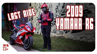 6. 2009 Yamaha R6 (Holly) | Special Edition First Ride | Last Ride