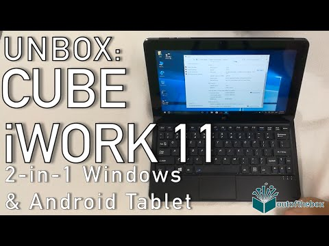 Unbox: Cube iWork 11 2-in-1 Windows and Android Tablet