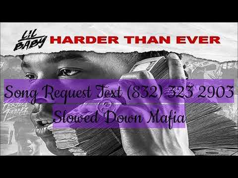 10 Lil Baby Throwing Shade ft  Gunna Slowed Down Mafia @djdoeman