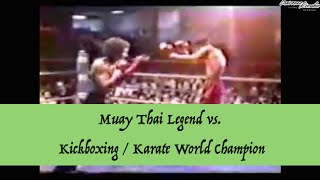 Kickboxing & Karate World Champion vs. Muay Thai Legend
