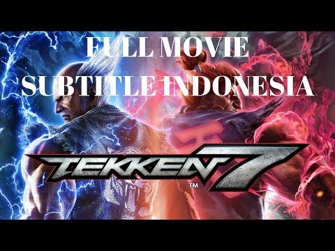 Tekken 7 Full Game Movie/Cutscene Subtitle Indonesia