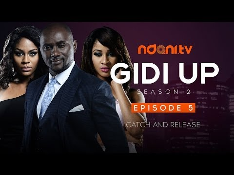 Gidi Up Season 2: Episode 5 - Catch And Release