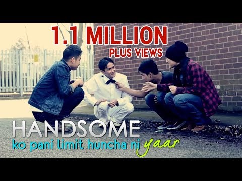 Handsome - Handsome ko pani limit huncha ni yar [ a short comedy movie ] By Xtreme Production In Association With Nepalese Fb Got Talent Click on the Link below to view...