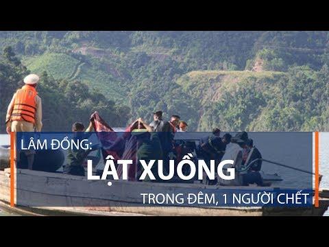 Lâm Đồng: Lật xuồng trong đêm, 1 người chết | VTC1 - Thời lượng: 89 giây.