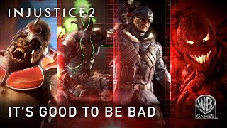 Injustice 2 - It's Good To Be Bad