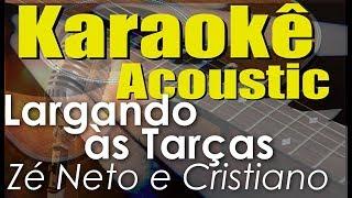 image of Zé Neto e Cristiano  - LARGADO ÀS TRAÇAS (Karaokê Acústico) playback