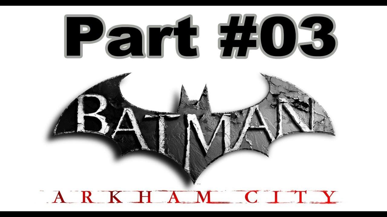 Spiele-Ma-Mo: Batman – Arkham City (Part 03)
