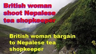 British woman bargaining and shoot the Nepalese woman without permission