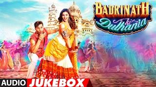 Video Badrinath Ki Dulhania Full Songs (Audio Jukebox) | Varun Dhawan, Alia Bhatt | T-Series MP3, 3GP, MP4, WEBM, AVI, FLV April 2018