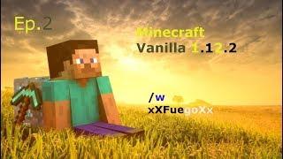 Minecraft Vanilla ep.2 - Niente di che...