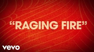 Phillip Phillips music video Raging Fire (Lyric Video)