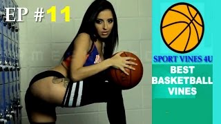 New Basketball Vines (w/ Titles) - Ep #11 | Best basketball Moments